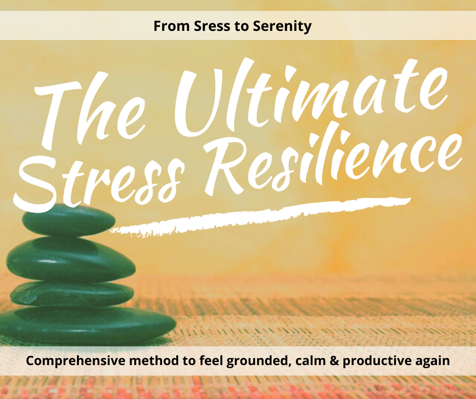 Ultimate Stress Resilience Method